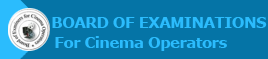Board of Examination for Cinema Operators